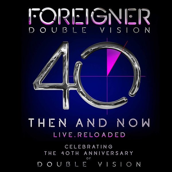FOREIGNER - Double Vision Then And Now album cover