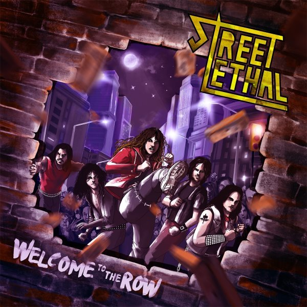 Street Lethal - Welcome to the Row album cover