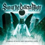 SUN OF THE ENDLESS NIGHT – Symbols Of Hate And Deceitful Faith