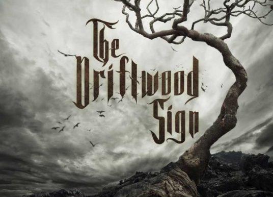 THE DRIFTWOOD SIGN – Neues Album BROKEN TIMES im Jänner 2020