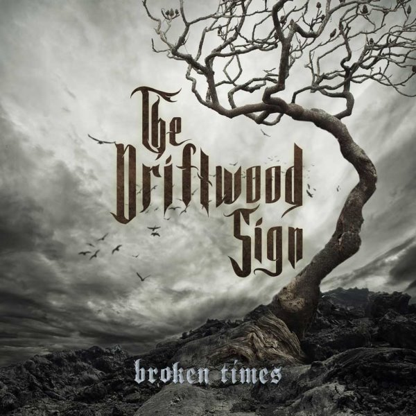 The-Driftwood-Sign-Broken-Times-album-cover