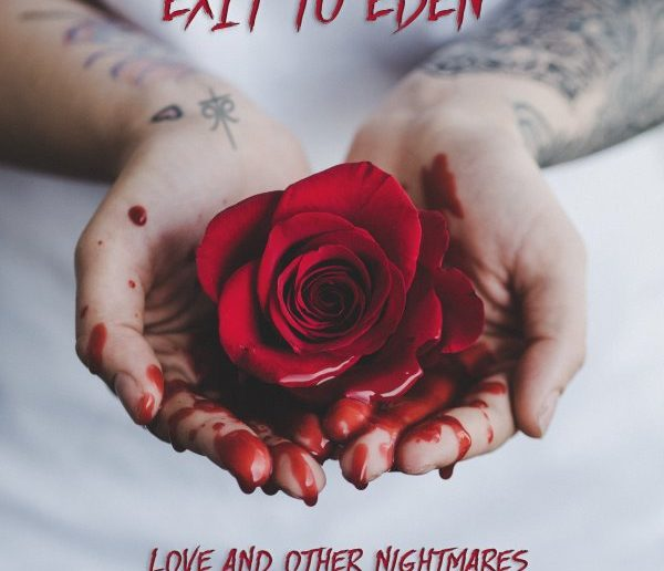 Exit to eden - Love And Other Nightmares album cover