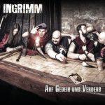 INGRIMM – Auf Gedeih und Verderb
