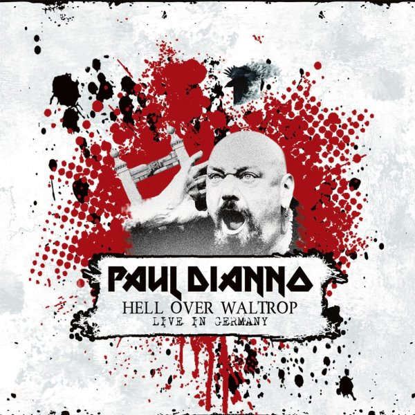 Paul Di Anno - Hell Over Waltrop Live in Germany album cover