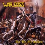 War Dogs – Die By My Sword