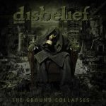 Disbelief – The Ground Collapses