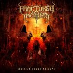 FRACTURED INSANITY – Massive Human Failure