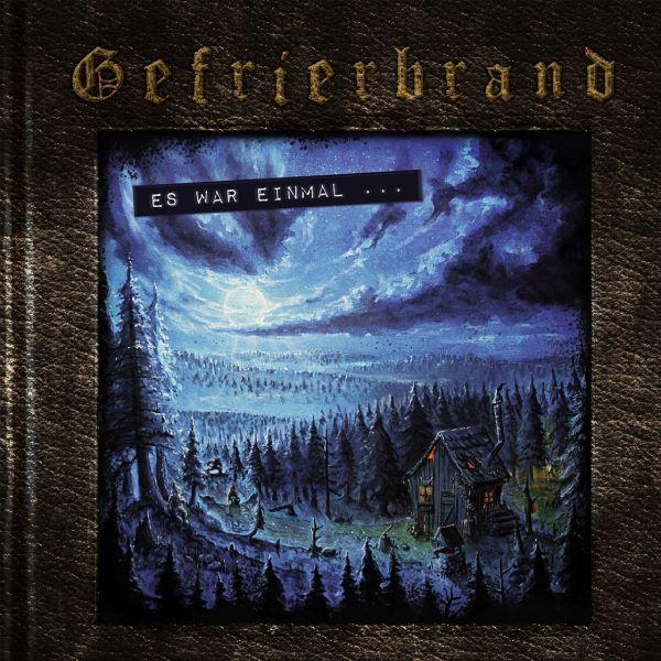GEFRIERBRAND – Es war einmal album cover