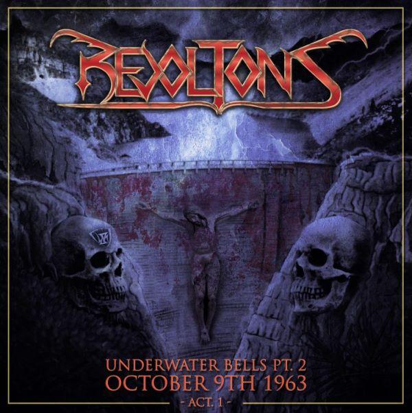 Revoltons - Underwater Bells Pt.2 - October 9th 1963 - Act.1 album cover