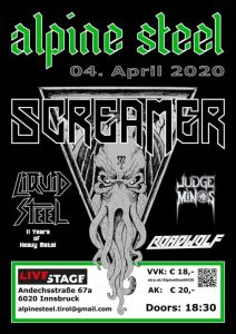 SCREAMER – Liquid Steel – Judge Minos – Roadwolf – 04.04.20 Livestage Innsbruck @ Live Stage Innsbruck