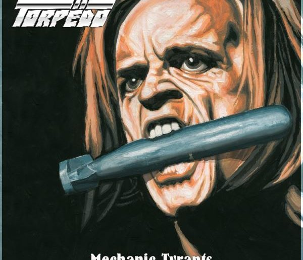 Torpedo - mechanic tyrants album cover