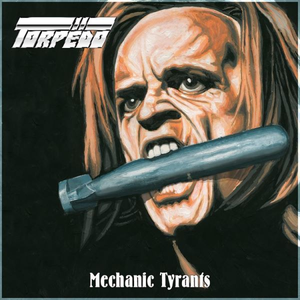 Torpedo - mechanic tyrants album cover