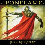 Ironflame – Blood Red Victories