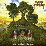 Dark Forest – Oak, Ash & Thorn