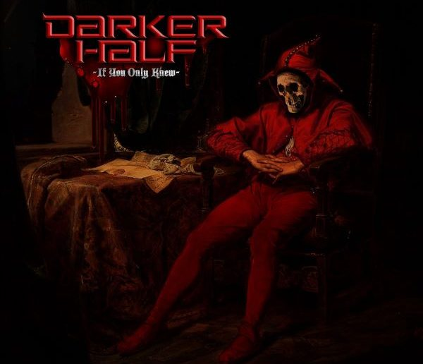 Darker Half – If Only You Knew album cover
