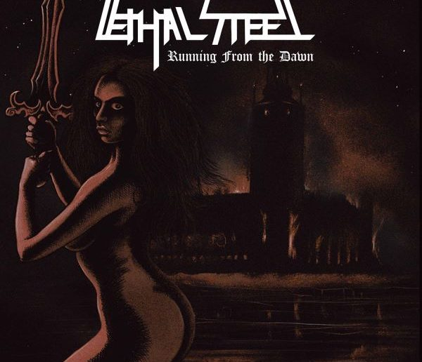 Lethal Steel - Running From The Dawn album cover