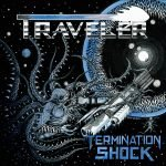 Traveler – Termination Shock
