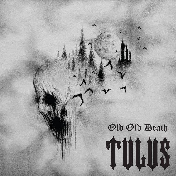 Tulus - Old Old Death album cover