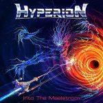"""HYPERION – """"Into the Maelstrom"""" Video veröffentlicht"""