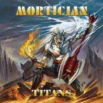 Mortician – Titans