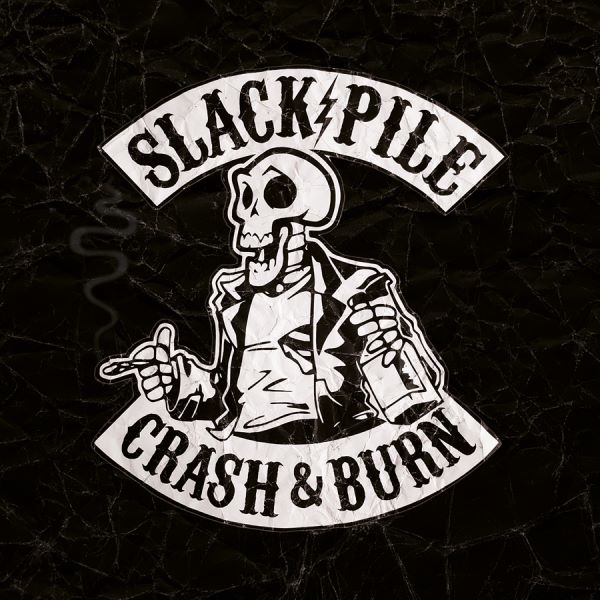 slack pile - crash burn album cover