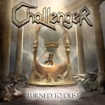 Challenger – Turned To Dust