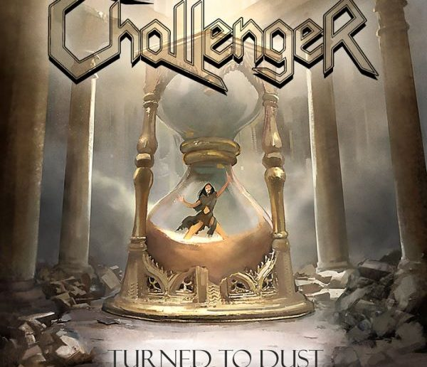 Challenger - Turned to Dust album cover