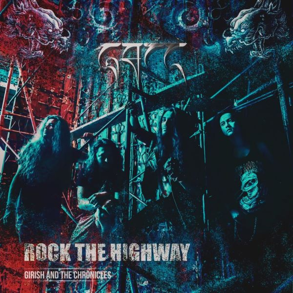 Girish The Chronicles - Rock The Highway album cover