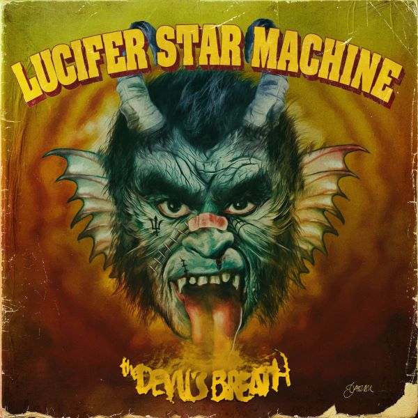 Lucifer Star Machine - Devils Breath album cover