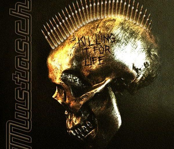 Mustasch - Killing It For Life album cover