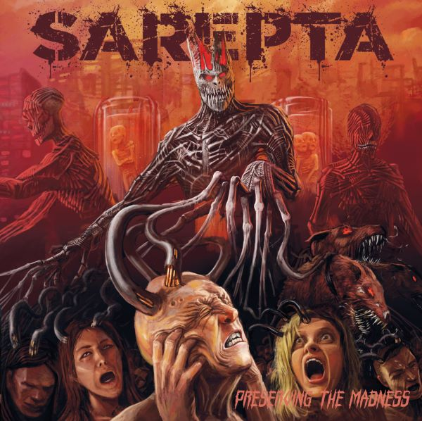 Sarepta - Preserving The Madness album cover