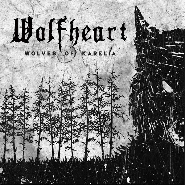 WOLFHEART - Wolves Of Karelia album cover