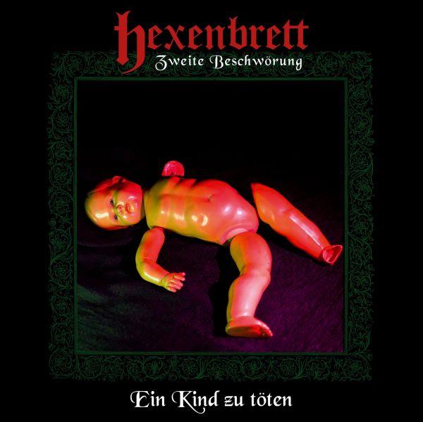 hexenbrett - zweite beschwoering ein kind zu toeten album cover