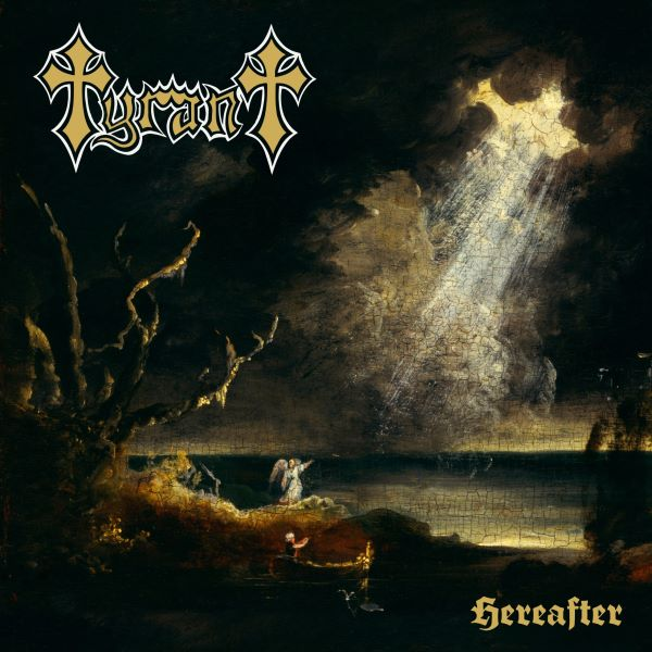 tyrant - hereafter album cover