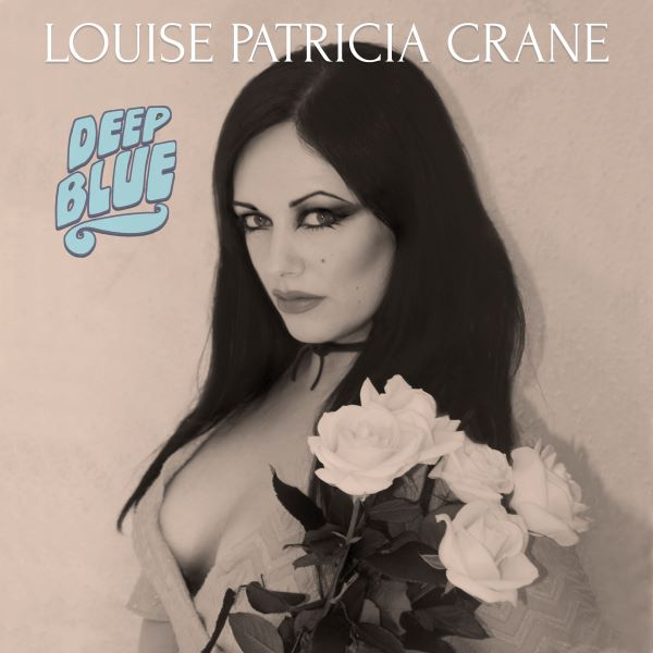 Louise Patricia Crane - Deep Blue album cover