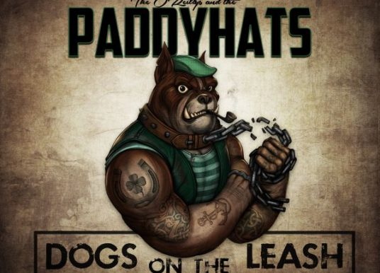 THE O'REILLYS AND THE PADDYHATS – Dogs on the leash