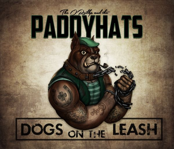 The O Reillys and the Paddyhats - Dogs on the leash album cover