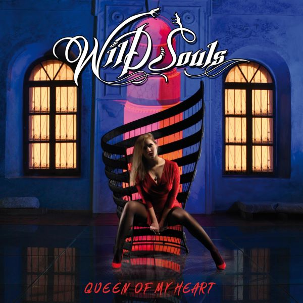 Wild Souls - Queen Of My Heart album cover