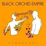 """Black Orchid Empire veröffentlichen neue Single """"Natural Selection"""""""