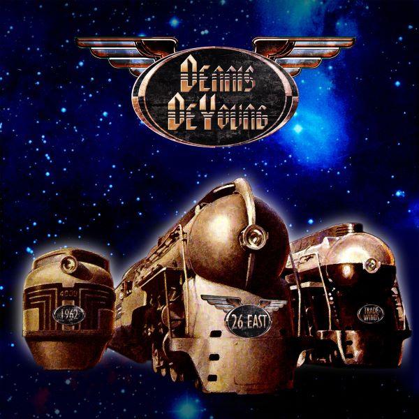 dennis deyoung - 26 EAST Volume 1 album cover