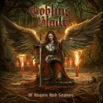 Goblins Blade – Of Angels And Snakes