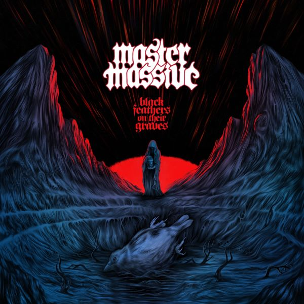 Master Massive - Black Feathers on their Graves album cover