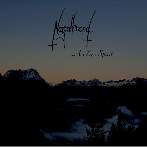 Nargathrond – A Free Spirit album cover