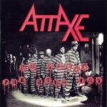 Attaxe – 20 Years The Hard Way