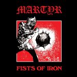 Martyr – Fists Of Iron