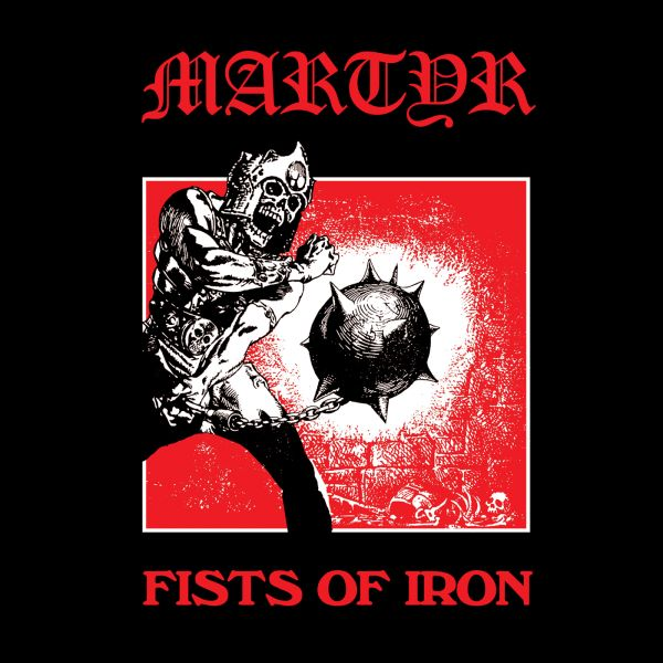 Martyr – Fists Of Iron - album cover