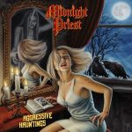 Midnight Priest – Aggressive Hauntings