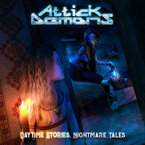 attick demons - Daytime Stories Nightmare Tales - album cover