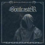 Soulcaster – Maelstrom Of Death And Steel