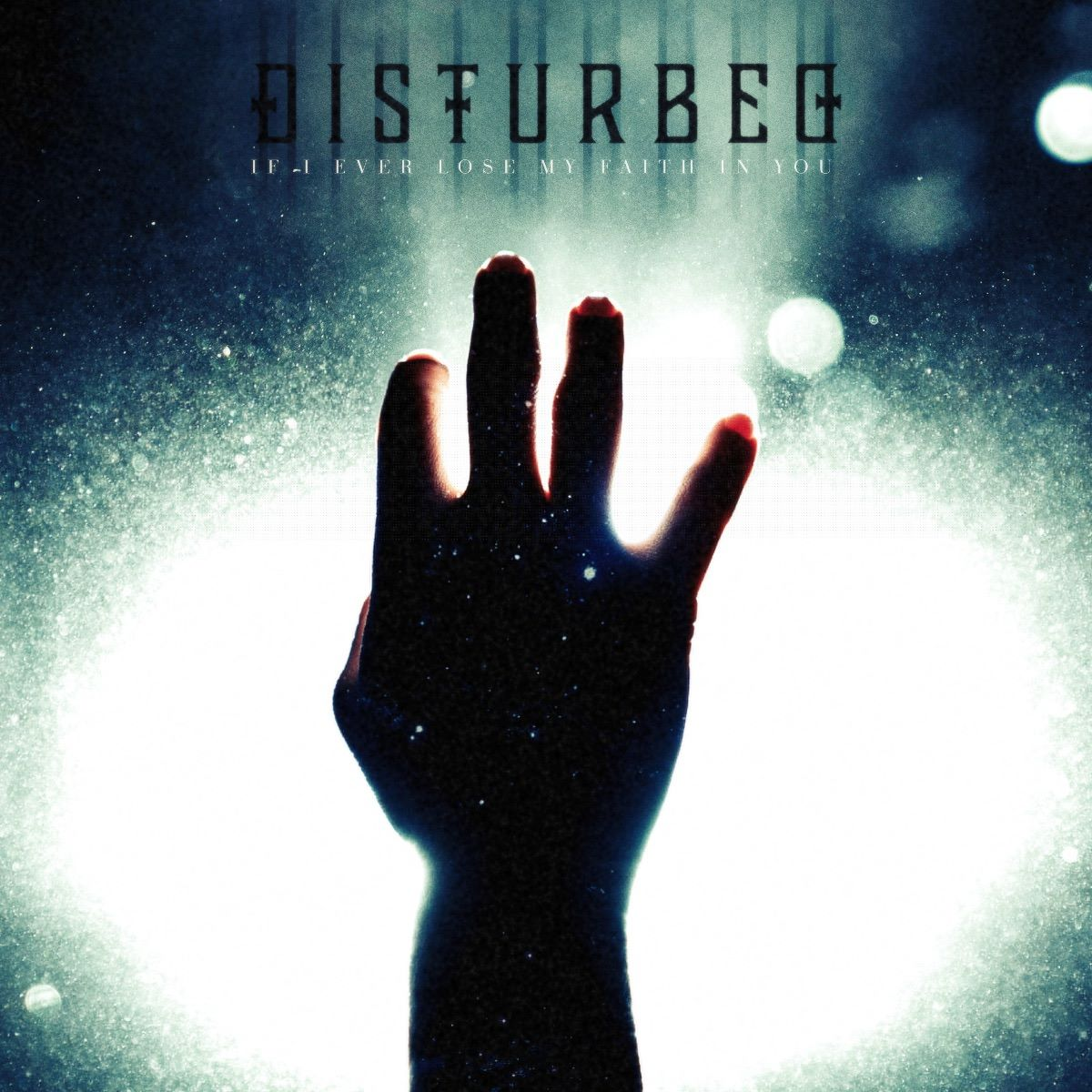 disturbed - If I Ever Lose My Faith In You -cover single cover
